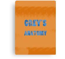 Grey's Canvas Print
