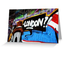 London!? - Graffiti Tunnel  Greeting Card
