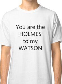 Best Friends - Sherlock Style Classic T-Shirt
