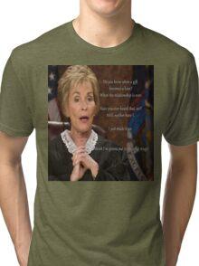Gonna Put It on a Coffee Mug ~Judge Judy Tri-blend T-Shirt