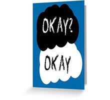 Okay? Greeting Card