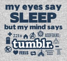 Why sleep when you can Tumblr? by slitheenplanet