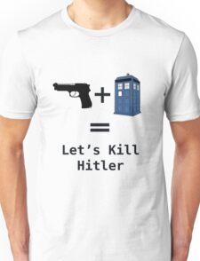 Let's Kill Hitler Unisex T-Shirt