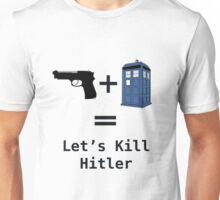 Let's Kill Hitler Unisex T-Shirt