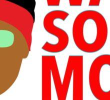 Some More! Sticker
