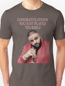 Congratulations You Just Played Yourself - DJ Khaled T-Shirt