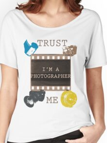 Trust The Photographer Women's Relaxed Fit T-Shirt