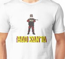 Bad Santa by #fftw Unisex T-Shirt