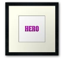 Hero  Framed Print