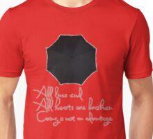 Caring is not an advantage Unisex T-Shirt