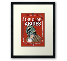 BIG LEBOWSKI-The Dude- Abides Framed Print