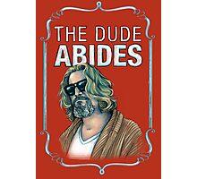 BIG LEBOWSKI-The Dude- Abides Photographic Print
