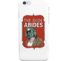 BIG LEBOWSKI-The Dude- Abides iPhone Case/Skin