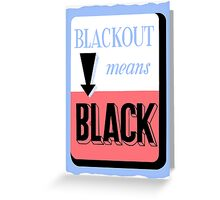 Blackout Means Black -- WWII Greeting Card