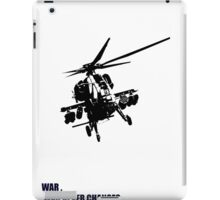 Attack Helicopter T-Shirt with the Fallout Quote iPad Case/Skin