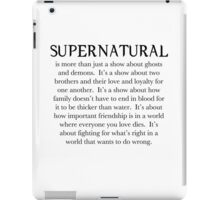 It's a show about love and loyalty. iPad Case/Skin