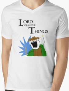Lord of All The Things! Mens V-Neck T-Shirt