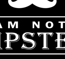 Wood Engraved - I am not a Hipster 100% Guaranteed Sticker