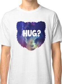 Bear Hug?  Classic T-Shirt