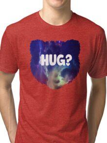 Bear Hug?  Tri-blend T-Shirt