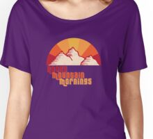 Rocky Mountain Mornings Women's Relaxed Fit T-Shirt