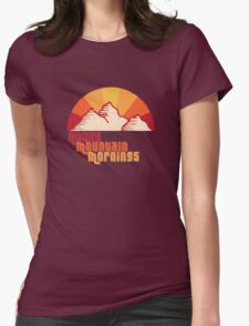 Rocky Mountain Mornings Womens Fitted T-Shirt