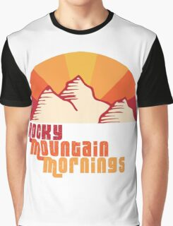 Rocky Mountain Mornings Graphic T-Shirt
