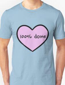 Sassy Heart–100% done– Mauve Unisex T-Shirt