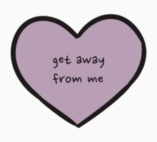 Sassy Heart–get away from me–Mauve by Sam Asselman