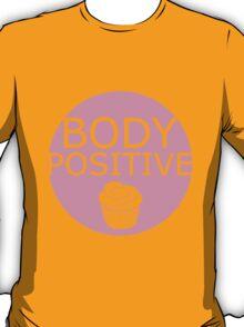 Body Positive (pink) T-Shirt