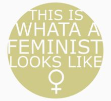 This Is What A Feminist Looks Like (yellow) by eclecticjustice