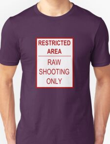 Restricted Area Unisex T-Shirt