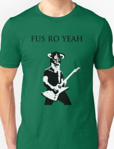 James hetfield fus ro  Unisex T-Shirt
