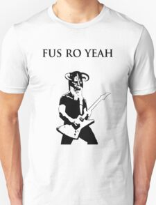 James hetfield fus ro  T-Shirt