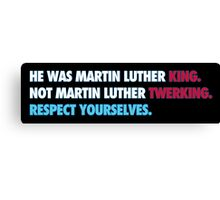Martin Luther King Respect Canvas Print