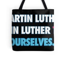 Martin Luther King Respect Tote Bag