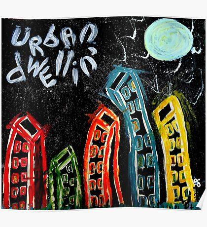 urban dwelling Poster