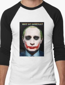 Why So Serious? Men's Baseball ¾ T-Shirt
