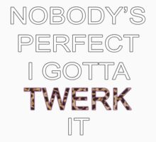 Gotta Twerk It by Dara Flanagan