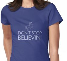 Unicorn. Don't Stop Believin' Womens Fitted T-Shirt