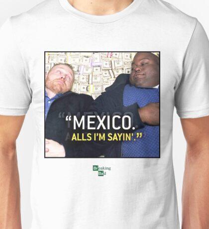 Mexico alls i'm sayn - Saul Guards Unisex T-Shirt