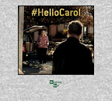 Hello Carol - Breaking Bad - flash forward Unisex T-Shirt