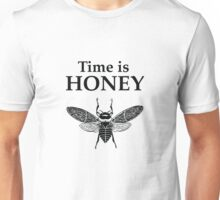 Bees. Time is Honey Unisex T-Shirt