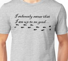 Harry Potter Quote - i solemnly swear that i am up to no good Unisex T-Shirt