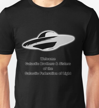 Welcome Galactic Brothers & Sisters T-Shirt Unisex T-Shirt