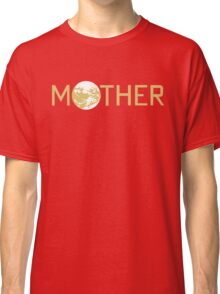 Mother Logo Classic T-Shirt