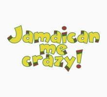 Jamaican me crazy! One Piece - Short Sleeve