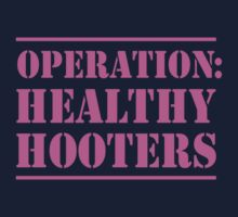 Operation Healthy Hooters by causes