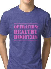 Operation Healthy Hooters Tri-blend T-Shirt