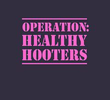 Operation Healthy Hooters Unisex T-Shirt